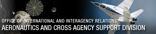 OFFICE OF INTERNATIONAL AND INTERAGENCY RELATIONS - Aeronautics and Cross Agency Support Division (ACD)